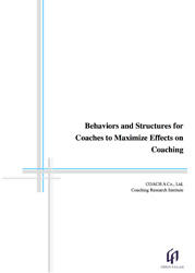 Behaviors and Structures for Coaches to Maximize Effects on Coaching