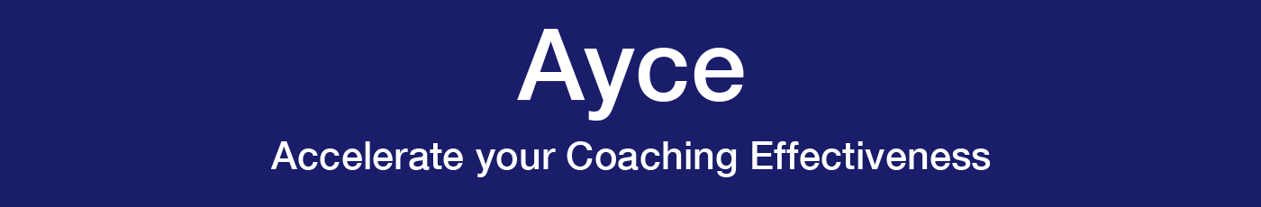 Accelerate your Coaching Effectiveness (Ayce)